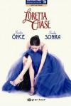 Senden Önce Senden Sonra  - Loretta Chase