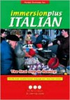 Immersionplus Italian: The Final Step to Fluency (Italian Edition) - Penton Overseas Inc.