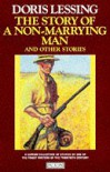 The Story of a Non-marrying Man and Other Stories (Paladin Books) - Doris May Lessing