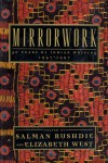 Mirrorwork: 50 Years of Indian Writing 1947-1997 - Salman Rushdie