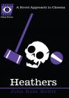 Heathers - John Ross Bowie, Sean Howe