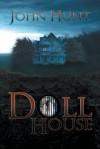 Doll House - John Hunt