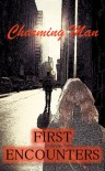 First Encounters - Charming Man