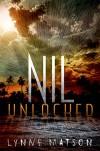 Nil Unlocked (Nil Series) - Lynne Matson