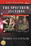 The Spectrum Auctions [Auctioned to the Honorable Dom: Auctioned to Protect] (Siren Publishing Allure) - Doris O'Connor