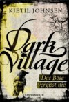 Dark Village: Das Böse vergisst nie - Kjetil Johnsen
