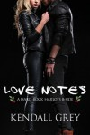 Love Notes: A Hard Rock Harlots B-Side - Kendall Grey