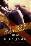 Hansel 2: An Erotic Fairy Tale - Ella James