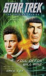 Star Trek: The Original Series: Foul Deeds Will Rise - Greg Cox