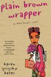 Plain Brown Wrapper: An Alex Powell Novel - Karen G. Bates