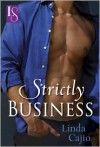 Strictly Business: A Loveswept Classic Romance - Linda Cajio