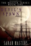 Devil's Spawn - Sarah Masters