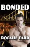 Bonded - Rosalie Tarr