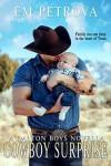 Cowboy Surprise - Em Petrova