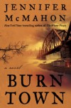 Burntown: A Novel - Jennifer McMahon