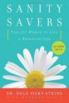 Sanity Savers - Dale Vicky Atkins, Barbara Scala