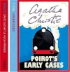 Poirot's Early Cases: 18 Hercule Poirot Mysteries - Agatha Christie