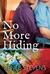 No More Hiding - Renee  Stevens