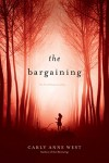 The Bargaining - Carly Anne West