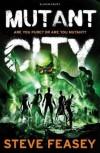 Mutant City - Steve Feasey