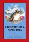 Adventures of a Nepali Frog - Kanak Mani Dixit, Subhas Rai