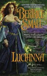 Lucianna: The Silk Merchant's Daughters - Bertrice Small