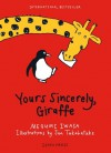 Yours Sincerely, Giraffe - Megumi Iwasa
