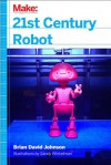 21st Century Robot: The Dr. Simon Egerton Stories - Brian David Johnson