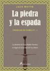 La piedra y la espada (Crónicas de Camelot - I) - Jack Whyte