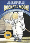 Rocket to the Moon! (Big Ideas That Changed the World, #1) - Don  Brown