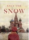 Salt the Snow - Carrie Callaghan