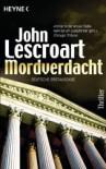Mordverdacht Thriller - Helmut Gerstberger, John Lescroart