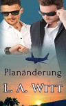 Planänderung - L.A. Witt, Sabrina Krohm