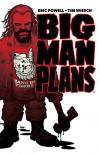 Big Man Plans - Eric Powell, Tim Wiesch