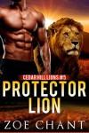 Protector Lion (Cedar Hill Lions Book 5) - Zoe Chant
