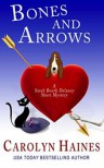 Bones and Arrows: A Sarah Booth Delaney Short Mystery - Carolyn Haines