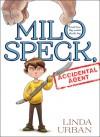 Milo Speck, Accidental Agent - Linda Urban