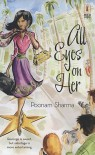 All Eyes on Her - Poonam Sharma