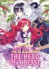 Apparently it's My Fault That My Husband Has The Head of a Beast: Volume 1 - Eri Shiduki, Kasumi Nagi, David Evelyn