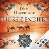 Die Seidendiebe - Dirk Husemann