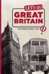 Let's Go Great Britain: The Student Travel Guide - Harvard Student Agencies,  Inc.