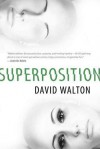 Superposition - David  Walton