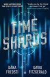Time Shards - Dana Fredsti, David Fitzgerald