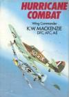 Hurricane Combat: The Nine Lives of a Fighter Pilot - K.W. Mackenzie