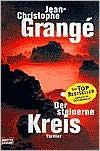 Der steinerne Kreis. (Taschenbuch) - Jean-Christophe Grangé, Barbara Schaden