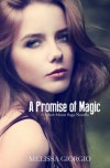 A Promise of Magic (Silver Moon Saga 2.5) - Melissa Giorgio