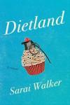 Dietland - Sarai Walker