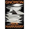 Gnomon - Nick Harkaway