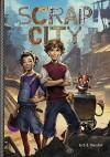 Scrap City (Middle-Grade Novels) - D.S. Thornton