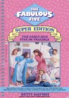 The Fabulous Five in Trouble (Fabulous Five Super Edition, #1) - Betsy Haynes